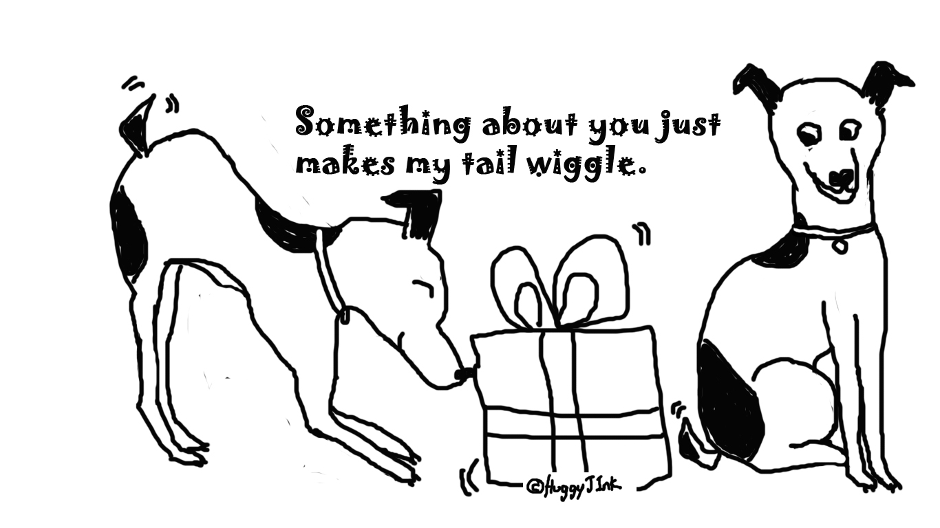Dog tail wiggle   present